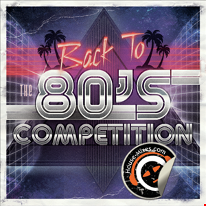 80's Competition 2014 - BY DJ IZZARO