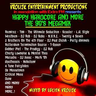 Happy Hardcore And More The 90's Megamix (mixed by Luciën Vrolijk)