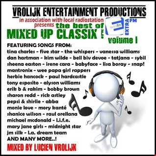 The Best Of Mixed Up Classix !   volume I (mixed by Lucien Vrolijk)