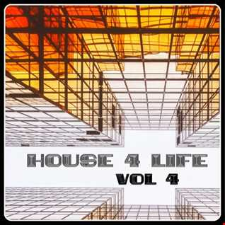 house 4 life - vol 4