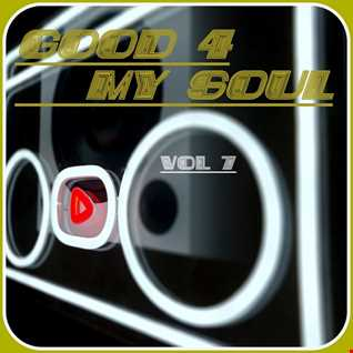 good 4 my soul   vol 7