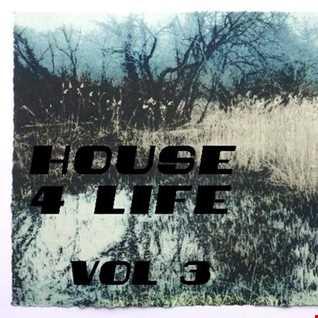 house 4 life - vol 3