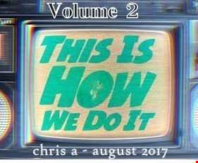 this is how we do it   vol 2