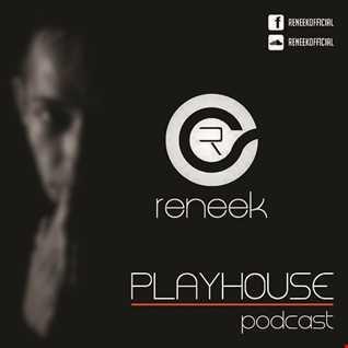 Reneek - PlayHouse Podcast #009 (June 2015)
