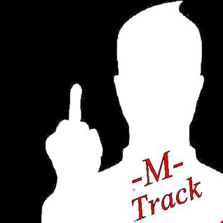 M Track   Remixed  Set. ( Prog.  Dark - Techno  IV. ) news.  Juli  2015.  Live Mix