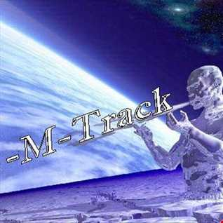 M Track  live set   Prog. Trance  02 2016