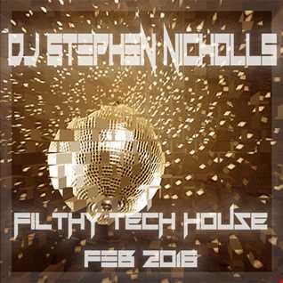 DJ Stephen Nicholls Filthy Tech Feb 2016