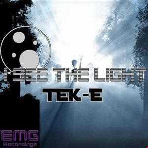 TeK E   I See The Light (Original Mix)