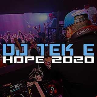 DJ TeK E   Hope 2020