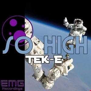 DJ TeK E   So High (Original Mix)