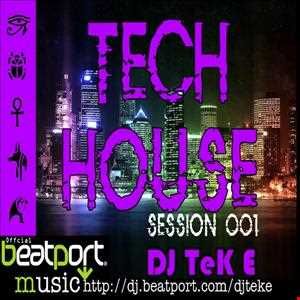 Tech House (Session 001)