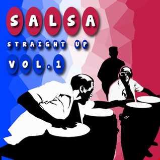 Salsa Straight Up Vol.1 27Sept.16