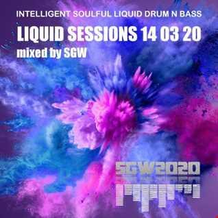 SGW Liquid Sessions 14 03 20