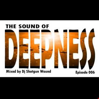 SGW The Sound Of Deepness Episode 006