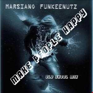 Make People Happy Ol Skool mix) MFN