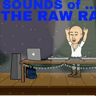 SOUNDS OF....THE RAW RAVER - FUTURE BASS PT1 - MIX002