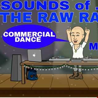 Sounds of...The Raw Raver - Commercial dance pt1 - Mix001