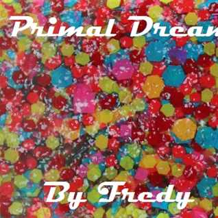 Primal Dream (Fredy's Loaded mix)