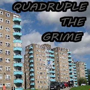 Quadruple the Grime (Part 3)