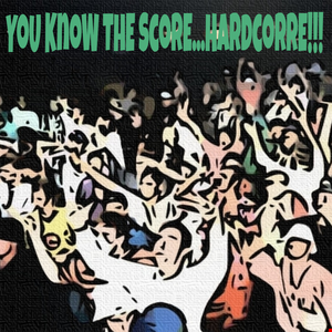 YoU KnoW ThE ScorE...HardcoRRE!!! (Part 2)