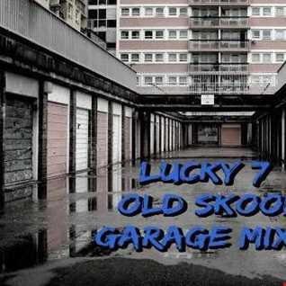 Lucky 7 - Old Skool Garage Mixes - Volume 2 - Part 7