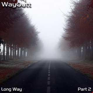 Long Way.Part 2