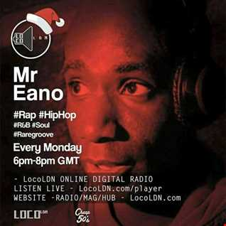 Mr Eano Retro Beats Show on LocoLDN 12.12.2016