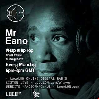 Mr Eano Retro Beats Show on LocoLDN 03.10.2016