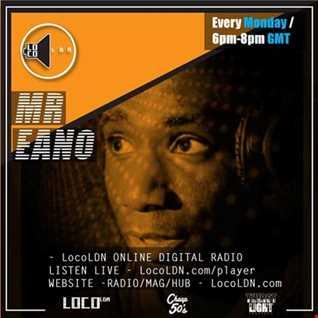Mr Eano Retro Beats Show on LocoLDN 28.08.17