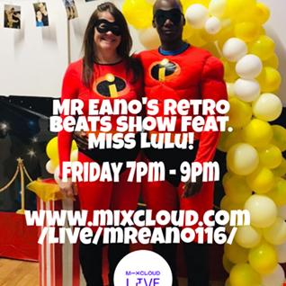Mr Eano's Retro Beats Show With Miss Lulu!