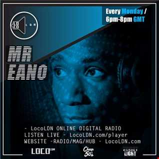 Mr Eano Retro Beats Show on LocoLDN 17.04.2017