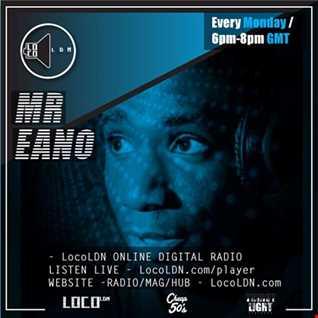 Mr Eano Retro Beats Show on LocoLDN 24.04.2017