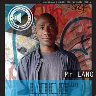 Mr Eano Retro Beats Show on LocoLDN 12.03.18