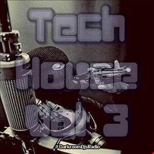 Tech House Vol 3