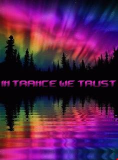In Trance We Trust Volume 3