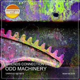 Friends Connection III - Odd Machinery MIX 2