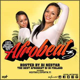 ★★★★★ Extremely HOT AFROBEAT MIX 3 - Hosted by DJ Nestar