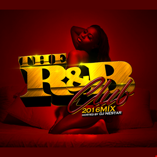 THE R&B CLUB ◆ 2016 Hip Hop & RnB VIDEO MIX by DJ Nestar
