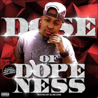DOSE OF DOPENESS ★ 2015 Hottest Hiphop & R&B Mix - DJ Nestar
