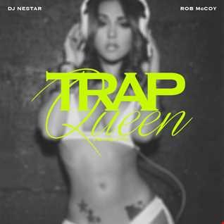 Fetty Wap - Trap Queen [DJ Nestar Remix] ft Rob McCoy