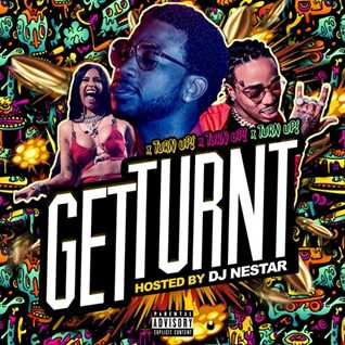 ⚡️GET TURNT ⚡️ Hiphop|Trap Mix ⚡️ Hosted by DJ Nestar