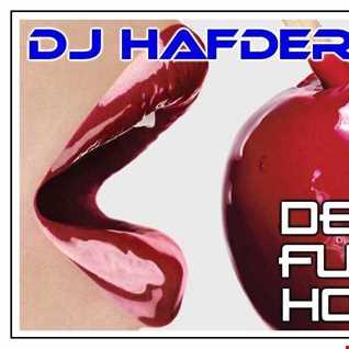 DJ HafDer   Deep Funky House (Episode 29)
