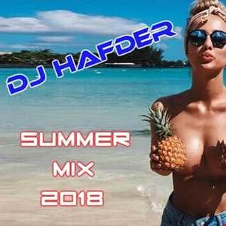 DJ HafDer   Summer Hits 2018