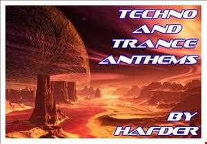 Techno and Trance Anthems by HafDer