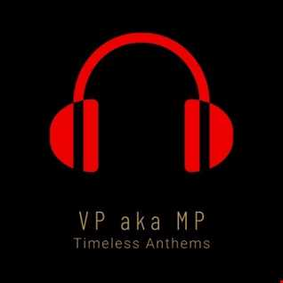 VPakaMP / Timeless Anthems