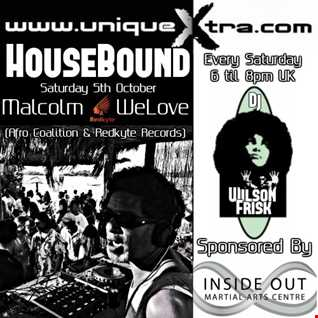 HouseBound Saturday 5th October 2019 Ft. Guest Dj Malcolm WeLove
