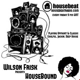 HouseBound Friday 18th August 2017