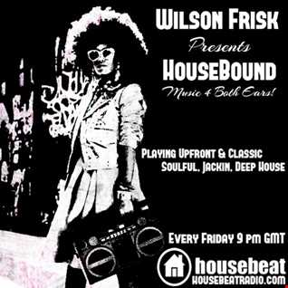 HouseBound  Friday 22nd Sept 2017
