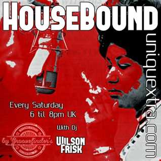 HouseBound Saturday 31st August 2019