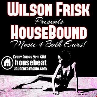 HouseBound Friday 27th oct 2017